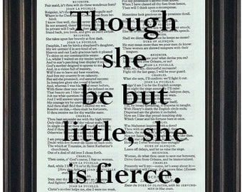 Shakespeare Book Print Though She Be But Little She Is Fierce