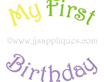 Instant Download - Birthday Embroidery Designs My First Embroidery Design - My First Birthday AND My First and Birthday 4x4, 5x7, 6x10 hoops