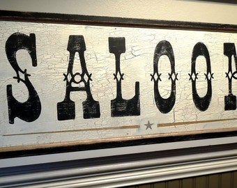 SALOON sign/old west sign/ rustic sign/hand painted sign/distressed/gift for him/man cave sign/wooden sign