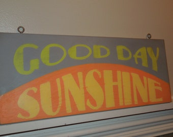 Good Day Sunshine sign/hand painted sign/retro style sign/Beatles sign/song lyric sign/birthday gift sign