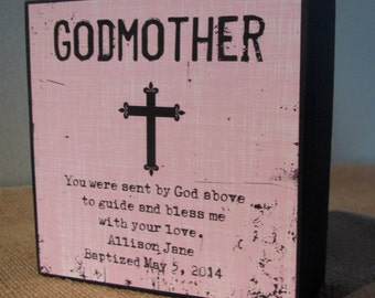 Personalized Godmother Gift Godmother God Mother Gift Sign Gift Godparents you were sent by god above to guide and bless me with your love