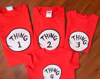 Thing 1, Thing 2, Thing 3 and Thing 4 Shirts or Onesies