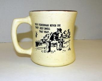 Fisherman  Saying Ceramic Coffee Mug