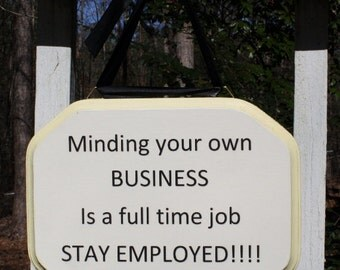 Mind Your Buisness wall sign