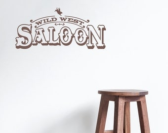 """Wild West Saloon Wall Quote Decal 48"""" x 22"""" - Saloon Art, Wild West Decor, Rustic Wall Decal, Cowboy Decal, Saloon Decal, Country Decal"""