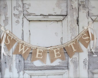 Sweets Burlap Banner with LACE - Wedding burlap Banner - Hearts - sweet love burlap banner