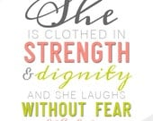 PROVERBS 31:25 She is Clothed in Strength & Dignity Scripture Print - Christian Nursery Art Baby Room Decor // Shower Gift