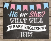 Gender Reveal Chalkboard,  Pregnancy Announcement Sign He Or She PRINTABLE Pregnancy Reveal Chalkboard What Will Baby Be Gender Reveal Party