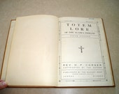 1920's Totem Lore of the Alaska Indians Book, Photographs, Advertising The Nugget Shop