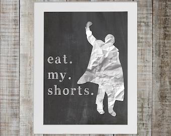 The Breakfast Club Pop Culture Print - John Bender 'eat my shorts'