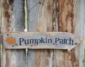 Pumpkin Patch Sign Pumpkin Patch Arrow Sign Rustic Arrow Sign Rustic Pumpkin Sign Halloween Sign Fall Autumn Sign Montana Made Thanksgiving