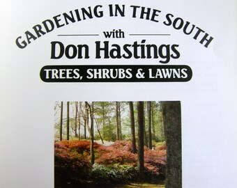 1987 Gardening in the South Robert Hastings, Trees Shrubs and Lawns, Vintage Garden Reference
