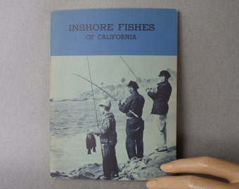 Inshore Fishes of California 1960s Booklet Fishing 60s California Department of Fish and Game Fisherman