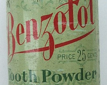 Original Antique - Benzotol TOOTH POWDER tin - well over 100 years old - J. T. Finlen Drug Co. Butte MONTANA