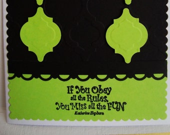 Hand made cards: Black- Lime Green - Katherine Hepburn quote - embossed - fun greeting cards - handmade - hand stamped by Wcards