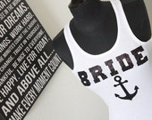 Bride tank, Bride Nautical Anchor shirt, Bridal Shirt, Bridesmaids tank, Maid of Honor Shirt, Mrs Tank, Mrs Shirt, Honeymoon Tank