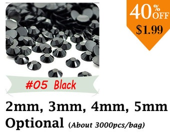 Bling Black Crystal Flatback Rhinestone  (2MM/3MM/4MM/5MM Optional) 3000pcs/bag