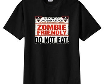 Zombie Friendly Do Not Eat New T Shirt S M L XL 2X 3X 4X 5X