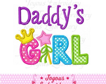 Instant Download Daddy's Girl  Applique Embroidery Design NO:1591