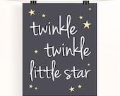 Twinkle twinkle little star - monochrome nursery print - typography poster - grey nursery - star nursery art - charcoal gray kids wall art