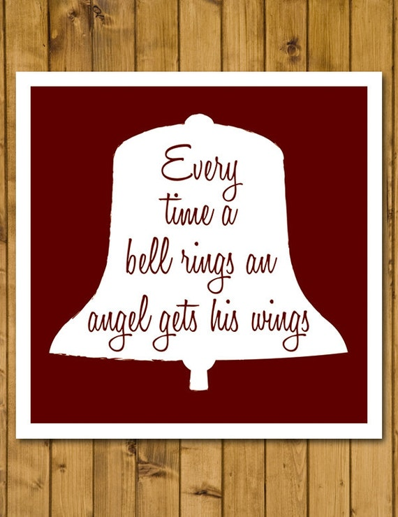 Its a wonderful life every time bell rings an angel gets