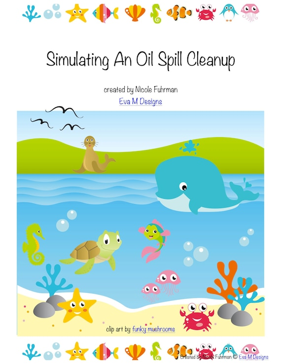 oil spill clean up student activity hands-on learning