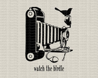 Vintage Camera Watch The Birdie Digital Image Instant Download Fabric Transfer Burlap Paper Crafts Banners Totes T Shirt Pillows