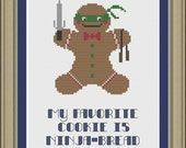 My favorite cookie is ninjabread: funny gingerbread cross-stitch pattern