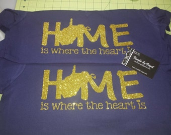 HOME is where the heart is TSHIRT