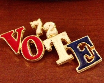 1972 VOTE Pin Nixon vs McGovern
