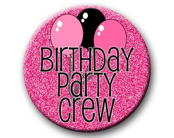 Birthday Party Crew Party Favors set of 12 2.25 inch Pin back Buttons  Party Crew Theme Buttons Badges Pins