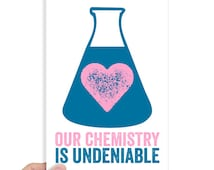 Chemistry Valentine Science Valentine's Day Cards Geekery Card Funny Valentine Sarcastic Valentine Our Chemistry is Undeniable Beaker Love