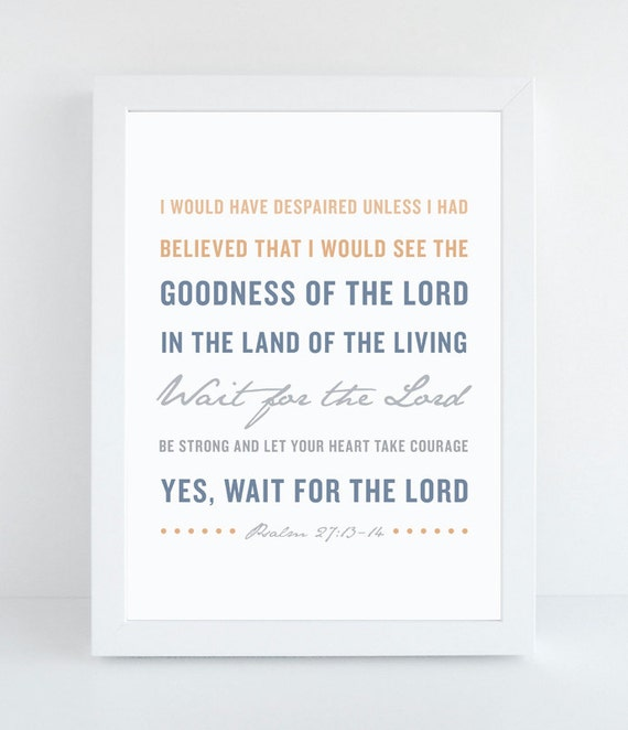 Bible Verse Art - Psalm 27:13-14 - Scripture Print