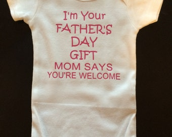 I'm Your Father's Day Gift Creeper