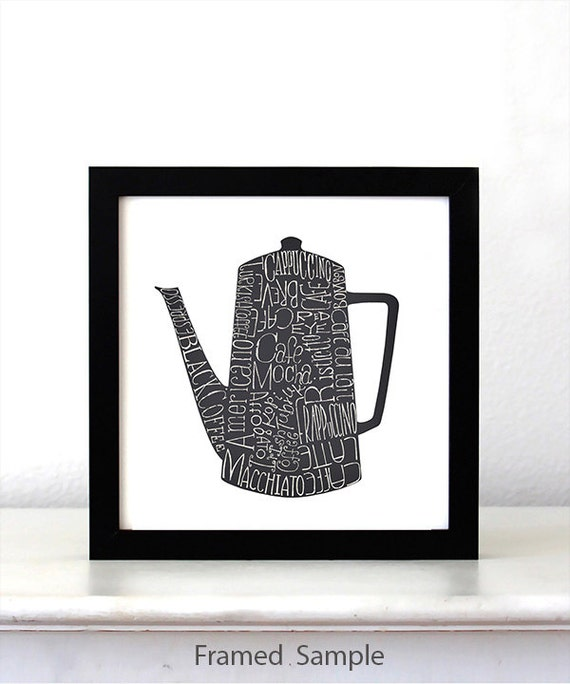 Coffee DRINKS Pot, Kitchen Art Poster, typographic print, art print, Kitchen wall decor, kitchen decor poster, mothers day gift