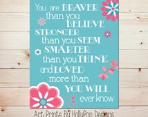 You are Braver than You Believe Quote Girls Room Wall Decor Aqua Pink Wall Art Baby Girl Nursery Art Print Bright Colorful Print #0794