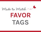 Custom Favor Tags to Match Any Baby Shower, Birthday Party, or Bridal Shower Design - Digital Design