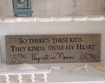So there's these kids they kinda stole my heart Wood Sign, Grandma Wood Sign , Grandparents Wood Sign,Grandma Sign in Custom Colors
