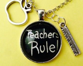 Teachers Rule necklace.