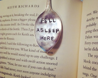 Fell asleep here- hand stamped vintage spoon bookmark