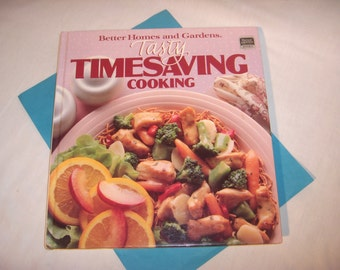 Better Homes and Gardens TASTY TIMESAVING COOKING 1988