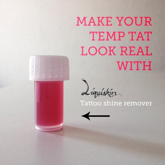 liquiskin tattoo shine remover realistic temporary by