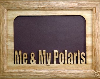 Me and My Polaris Picture Frame 5x7