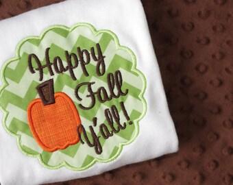 Happy Fall Y'all Appliqued Shirt or Onesie