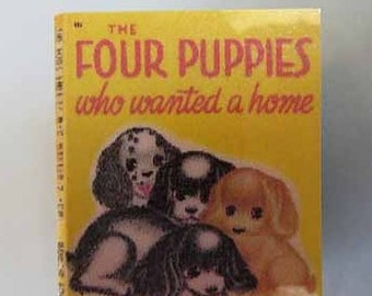 Children's Book Four Puppies Who Wanted a Home - dollhouse miniature 1:12 scale