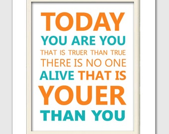 Today you are you, Dr Seuss nursery art, Dr Seuss nursery print, 8x10 print