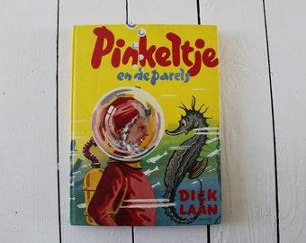 Vintage 1971 Dutch Childrens Book / 'Pinkeltje en de Parels' / Pinkeltje and Pearls' / Foreign Language Book