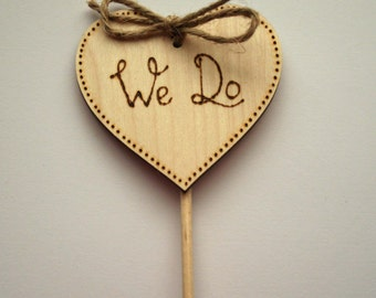 Cake Topper - We Do - Wedding Cake Topper - Wooden Cake Topper - Woodland wedding