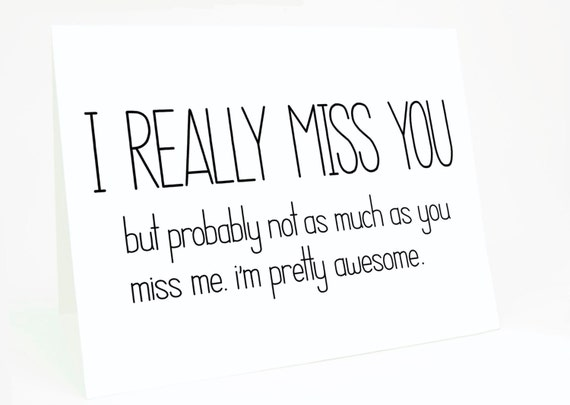 Funny I Miss You Card I Really Miss You But by CheekyKumquat