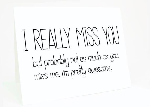 Funny I Miss You Card I Really Miss You But by CheekyKumquat  Funny I Miss Yo...